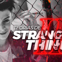 Top Teorias Bizarras de Stranger Things